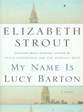 My Name Is Lucy Barton - First edition hardback cover