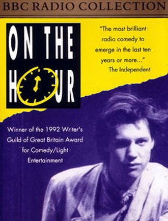 "On the Hour - On the Hour double cassette cover featuring Chris Morris, 1992. On the back is the motto ""Man is only 90% water, but On the Hour is 100% news!"""