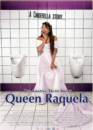 The Amazing Truth About Queen Raquela - Theatrical release poster
