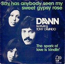 Say, Has Anybody Seen My Sweet Gypsy Rose - Tony Orlando and Dawn.jpg