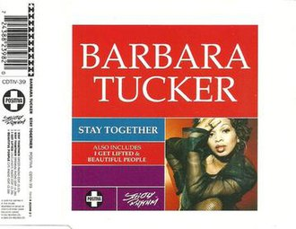 Stay Together (Barbara Tucker song) - Image: Stay Together (Barbara Tucker song)