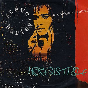 Irresistible (Steve Harley & Cockney Rebel song) - Image: Steve Harley Irresistible 1985 Cover