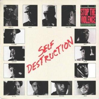 Stop the Violence Movement - Image: Stop The Violence Movement Self Destruction