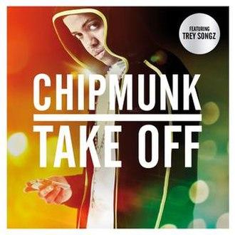 Take Off (Chipmunk song) - Image: Take Off (Chipmunk song) coverart