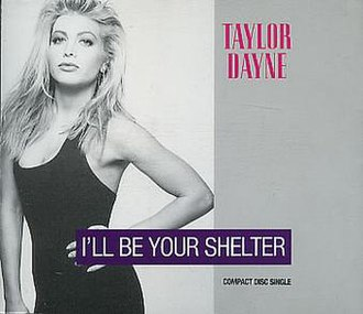 I'll Be Your Shelter - Image: Taylor Dayne – I'll Be Your Shelter (single cover)