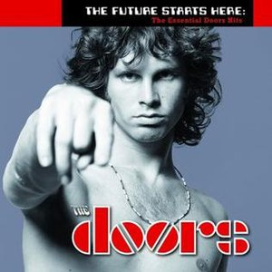 The Future Starts Here: The Essential Doors Hits - Image: The Future Starts Here, The Essential Doors Hits (Album Cover)