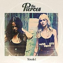 The Pierces - You & I.jpg