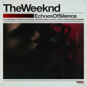 Echoes of Silence - Image: The Weeknd Echoes of Silence