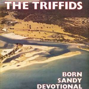Mandurah - The Triffids' album cover for Born Sandy Devotional showing what is now the suburb of Halls Head in 1961