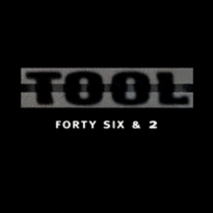 Forty Six & 2 - Image: Tool forty six and 2