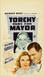 <i>Torchy Runs for Mayor</i> 1939 film by Ray McCarey