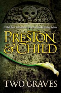 <i>Two Graves</i> novel by Douglas Preston and Lincoln Child