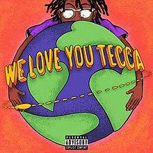 [Image: 220px-We_Love_You_Tecca.jpeg]