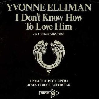 I Don't Know How to Love Him - Image: Yvonne Elliman I Don't Know How to Love Him