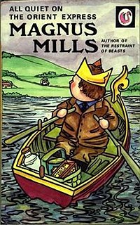 <i>All Quiet on the Orient Express</i> book by Magnus Mills