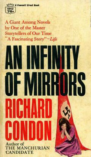 An Infinity of Mirrors - The cover of a 1965 paperback edition published by Fawcett Crest