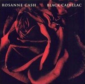 Black Cadillac (album) - Image: Black Cadillac Rosanne Cash