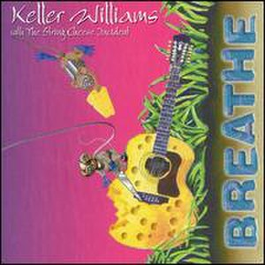 Breathe (Keller Williams album) - Image: Breathe Keller Williams