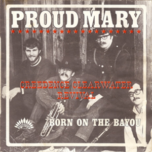 Proud Mary - Image: CCR Proud Mary