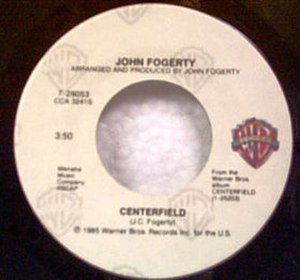 Centerfield (song) - Image: Centerfield Fogerty label