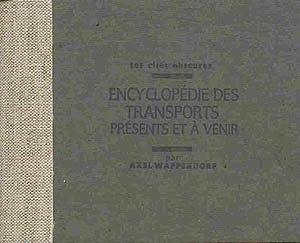 Les Cités obscures - Encyclopédie des transports présents et à venir by Axel Wappendorf, a spin-off of the official series