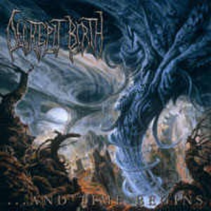 ...And Time Begins - Image: Decrepit Birth ...And Time Begins album cover