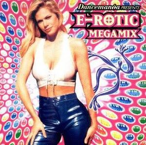 Dancemania Presents E-Rotic Megamix - Image: E ROTIC Megamix