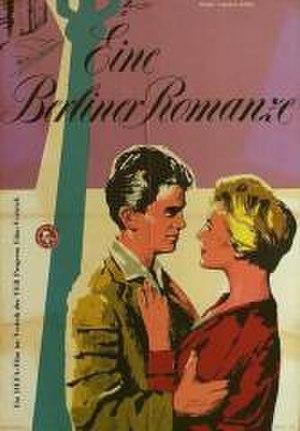 A Berlin Romance - Image: Eine Berliner Romanze 1956