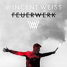 wincent weiss feuerwerk