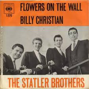 Flowers on the Wall - Image: Flowers on the Wall The Statler Brothers