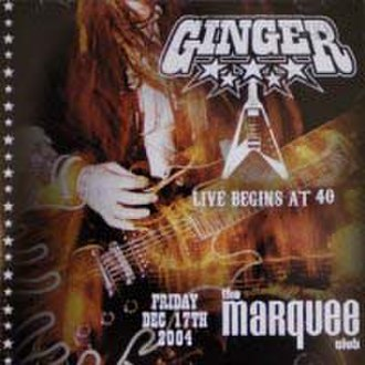 Live Begins at 40 - Image: Ginger Live 40