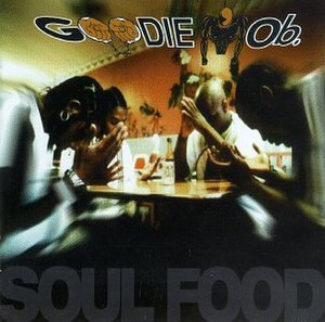 Soul Food (Goodie Mob album) - Image: Goodie mob soul food 1995
