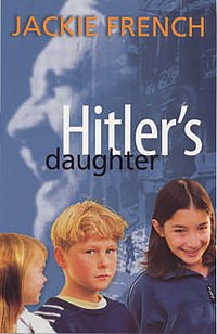 Hitlers daughter jackie french cover.jpg