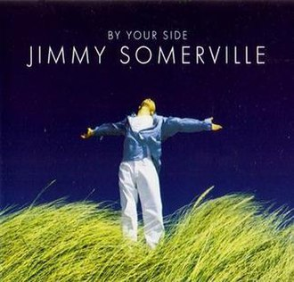 By Your Side (Jimmy Somerville song) - Image: Jimmy Somerville By Your Side 1995 Single Cover