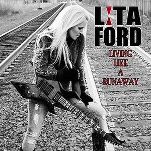 Living Like a Runaway - Image: Lita Ford Living Like A Runaway Album Cover
