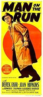 <i>Man on the Run</i> 1949 film by Lawrence Huntington