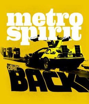 Metro Spirit - The Metro Spirit