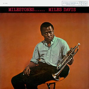 Milestones (Miles Davis album) - Image: Milestonescover