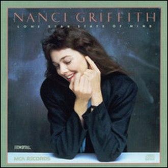 Lone Star State of Mind - Image: Nanci Griffith Lone Star Stateof Mind