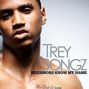 Neighbors Know My Name - Image: Neighbors Know My Name