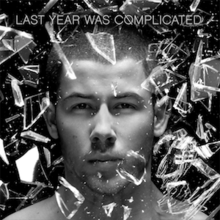 Nick Jonas - Last Year Was Complicated (Official Album Cover).png