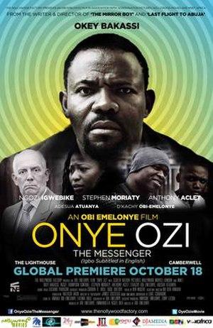Onye Ozi - Theatrical poster