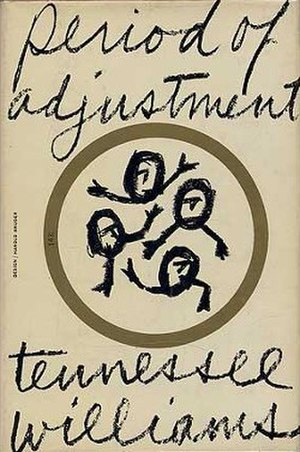 Period of Adjustment - First edition (publ. New Directions)