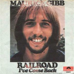 Railroad (song) - Image: Railroadmauricegibb