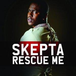 Rescue Me (Skepta song) - Image: Skepta Rescue Me