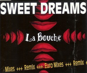 Sweet Dreams (La Bouche song) - Image: Sweet dreams (remix)