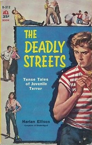 The Deadly Streets - First US edition