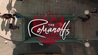 <i>The Romanoffs</i> Television series