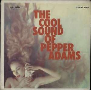 The Cool Sound of Pepper Adams - Image: The Cool Sound of Pepper Adams