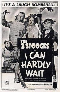 <i>I Can Hardly Wait</i> 1943 film by Jules White
